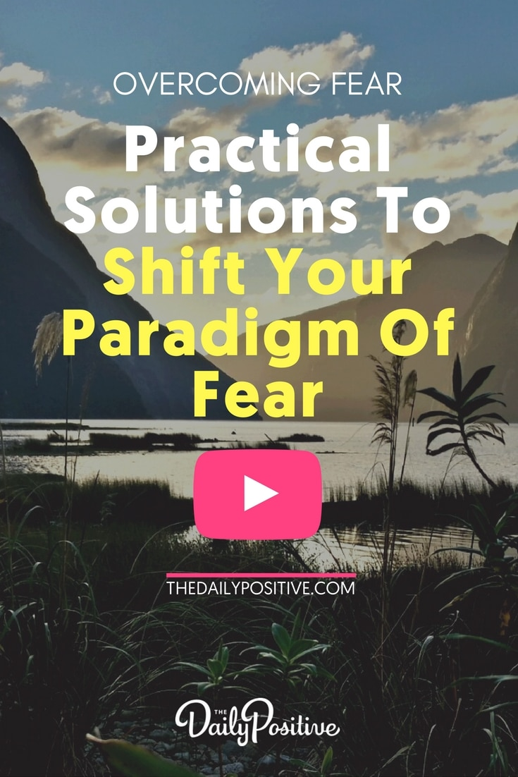 Overcoming Fear - Practical Solutions To Shift Your Paradigm Of Fear. Free 2 hour online class plus 12 step action guide - watch now. #fear #anxiety #overcomingfear #thedailypositive #teampositive #happiness #personalgrowth #selfhelp #personaldevelopment #selfimprovement